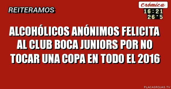 Alcohólicos Anónimos felicita al club Boca Juniors por no tocar una copa en todo el 2016