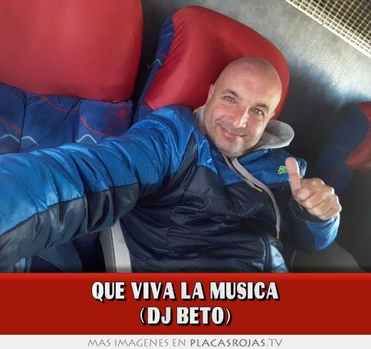 Que viva la musica (dj beto)