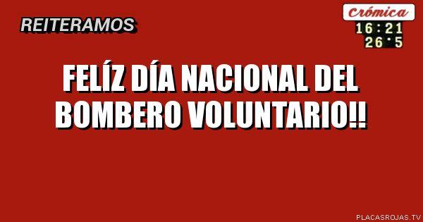 FelÍz dÍa nacional del bombero voluntario!!