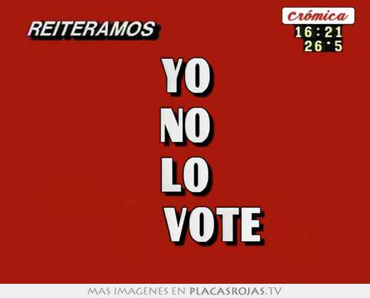 Yo no lo      vote