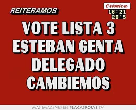 Vote lista 3 esteban genta delegado cambiemos