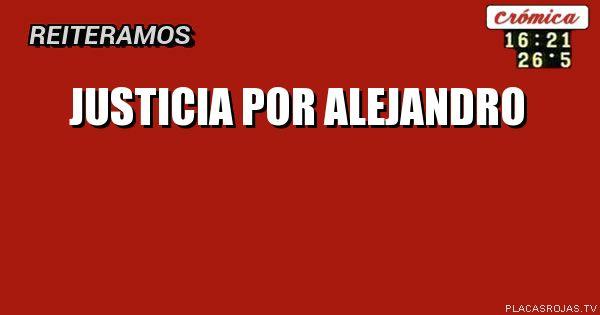 Justicia por Alejandro