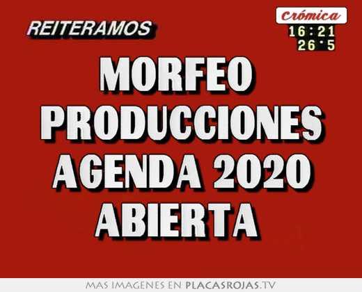 Morfeo  producciones agenda 2020 abierta