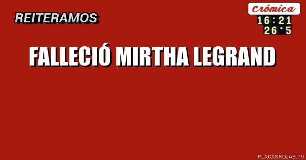 Falleció Mirtha  Legrand