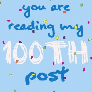 Youre reading the 100th post life
