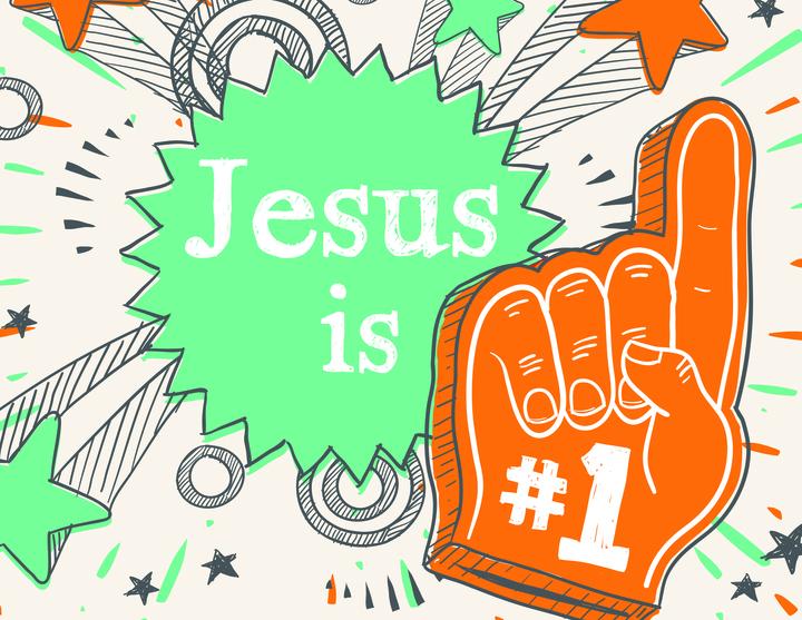 Jesus is #1