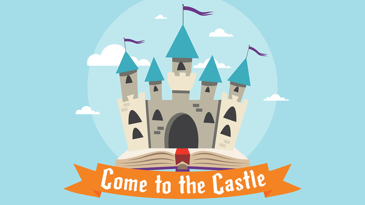 Come to the Castle