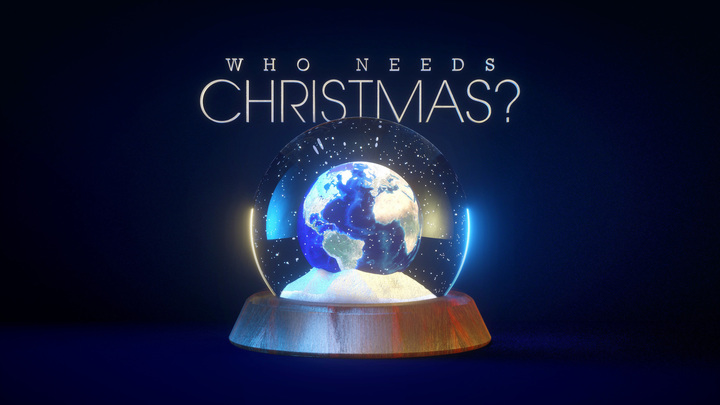 Who Needs Christmas
