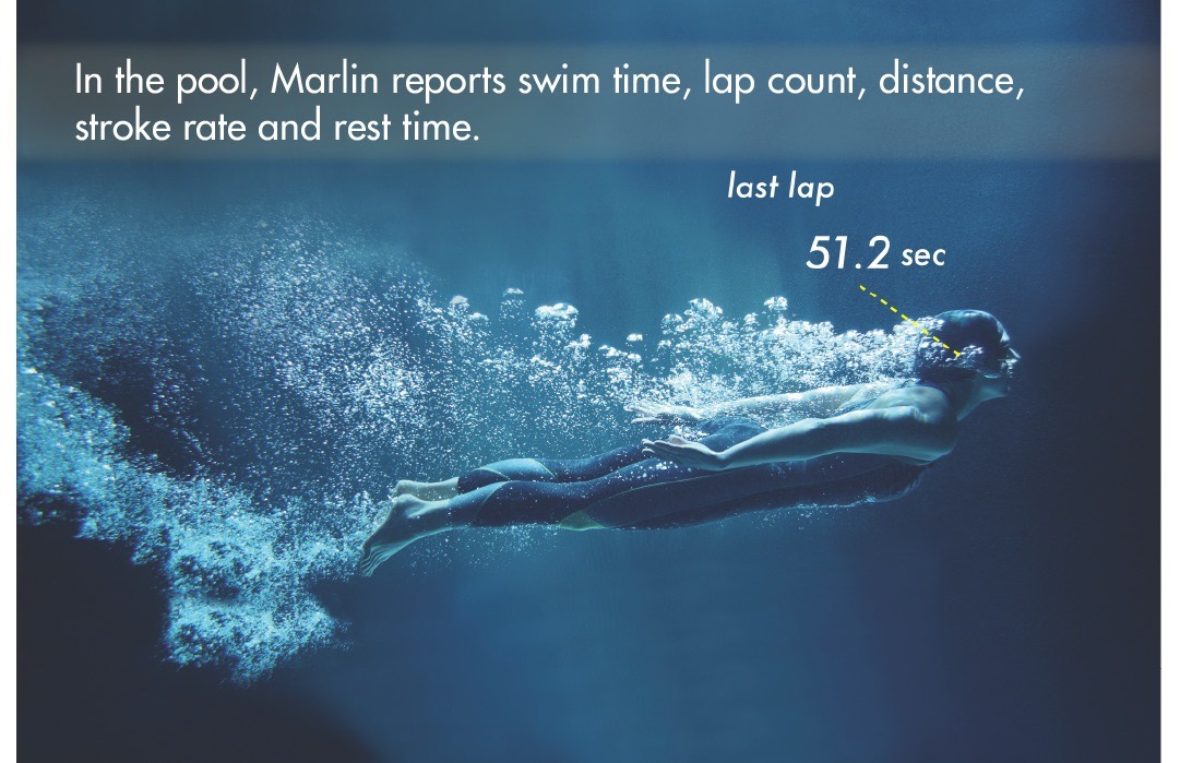 In the pool, Marlin reports swim time, lap count, distance, stroke rate and rest time.