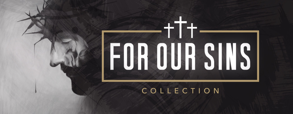 For_Our_Sins_Collection_Banner
