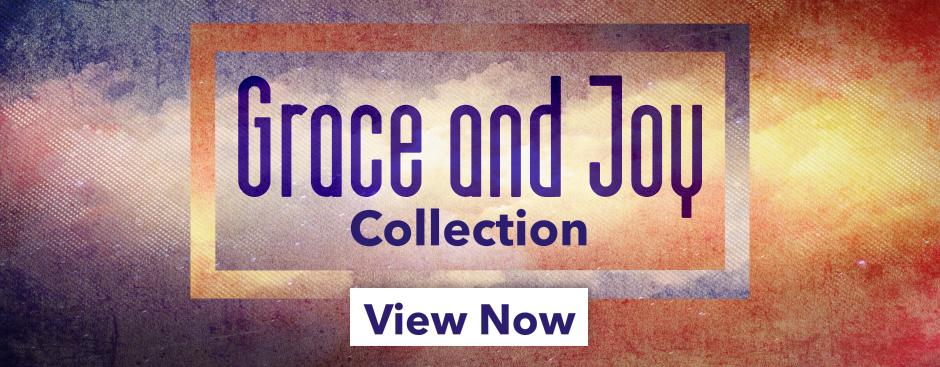Grace and Joy