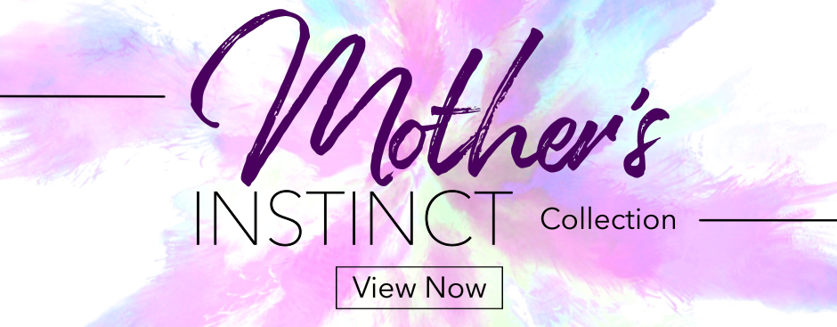 Mothers Day Instinct
