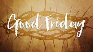 A Life of Sacrifice Good Friday Still