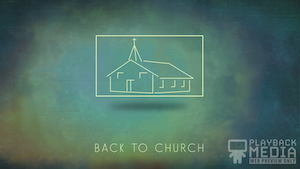 Back to Church Colorful Still Background