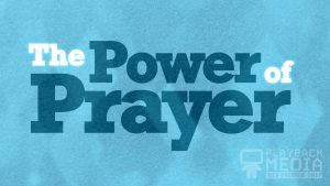 bold impression power of prayer motion background