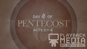 Day of Pentecost 1 Motion Background