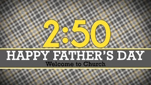 Fathers Day church Countdown