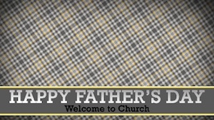 Fathers Day Lower Welcome Motion Background