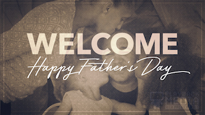 Fathers Day Hues Welcome Still Background