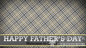 Fathers Day Lower Welcome Still Background