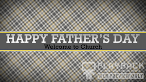 Fathers Day Welcome Still Background