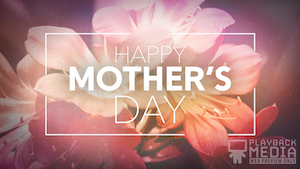 Flowers For Mom Mother's Day Motion Background