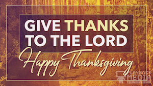 Give Thanks Thanksgiving Still Background