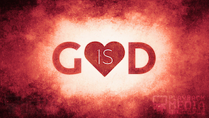 God is Love 1 Motion Image