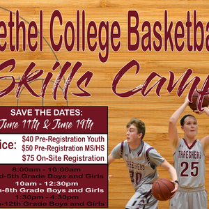 2019 Bethel College Basketball Skills Clinic - June 11th