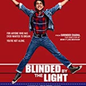 FREE Advance Movie Screening - Blinded by the Light - Wednesday 7/17