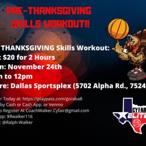 Pre-Thanksgiving Skills Workout