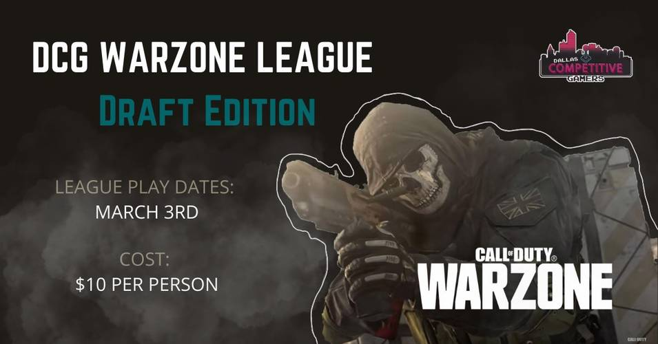 DCG Warzone Wednesdays - Draft Edition!