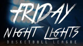 Friday Night Lights - Basketball League Copy
