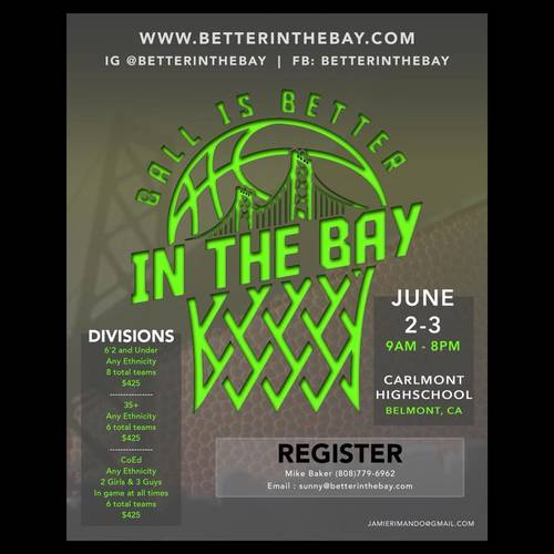 Ball Is Better In The Bay Tourney, June 2-3