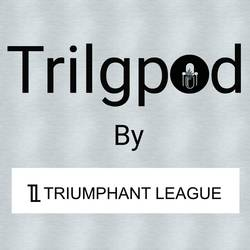 Triumphant League Podcast