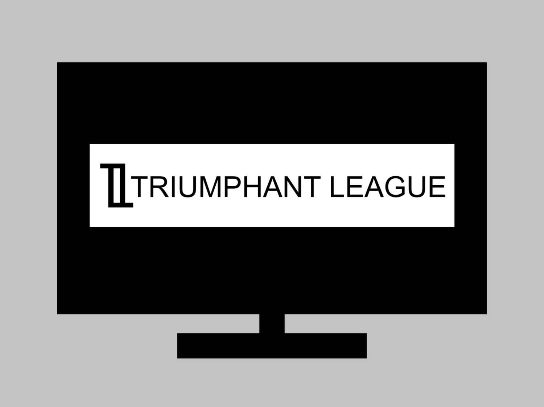 Triumphant League Ads