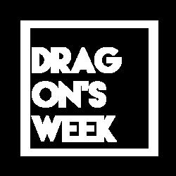 DRAGON'S WEEK