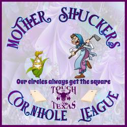 Mother Shuckers Cornhole League