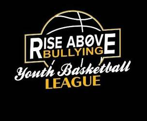 Rise Above Bullying Youth Basketball League