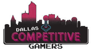 Dallas Competitive Gamers