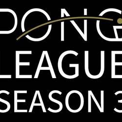 PONG LEAGUE Season 3