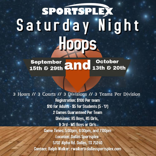 Saturday Night Hoops September 15th Schedule