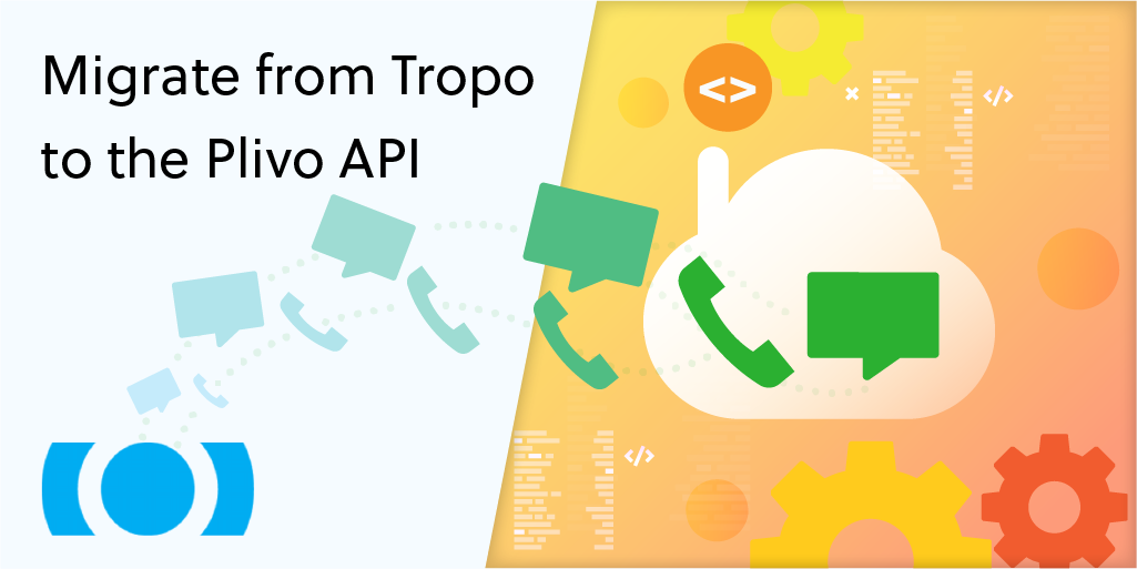 Announcing Plivo Welcome Pack to Migrate from Tropo