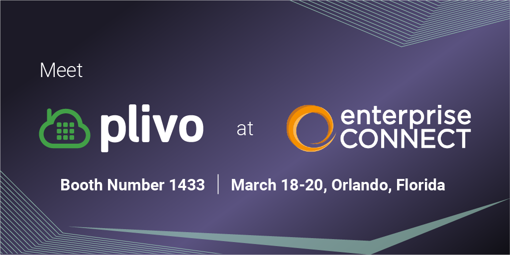 Meet Plivo at Enterprise Connect 2019