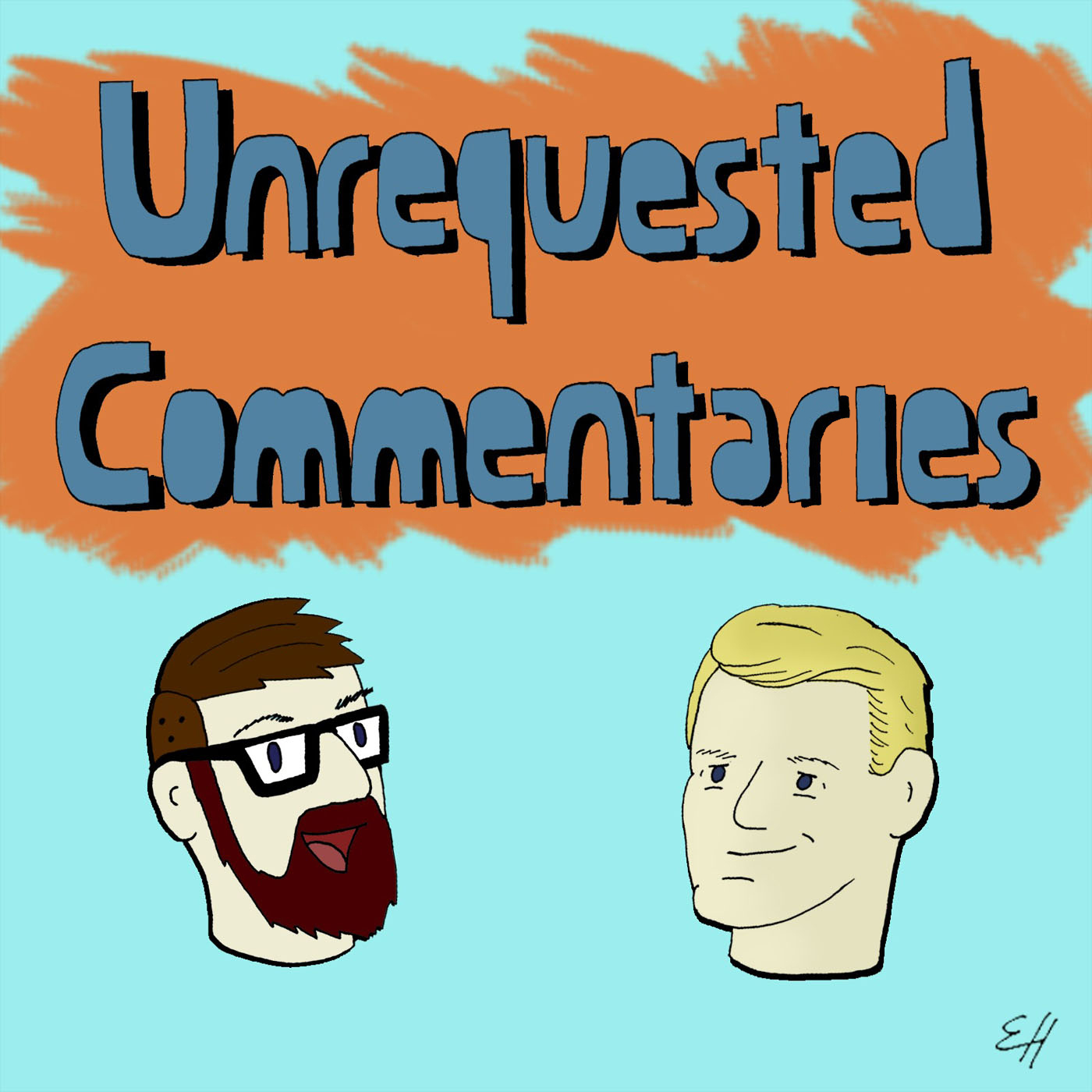 Unrequested Commentaries