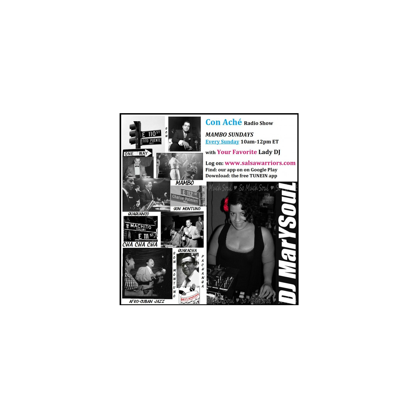 Con Ache Sundays with DJ Mar Y Soul on www.salsawarriors.com -  November 9, 2014