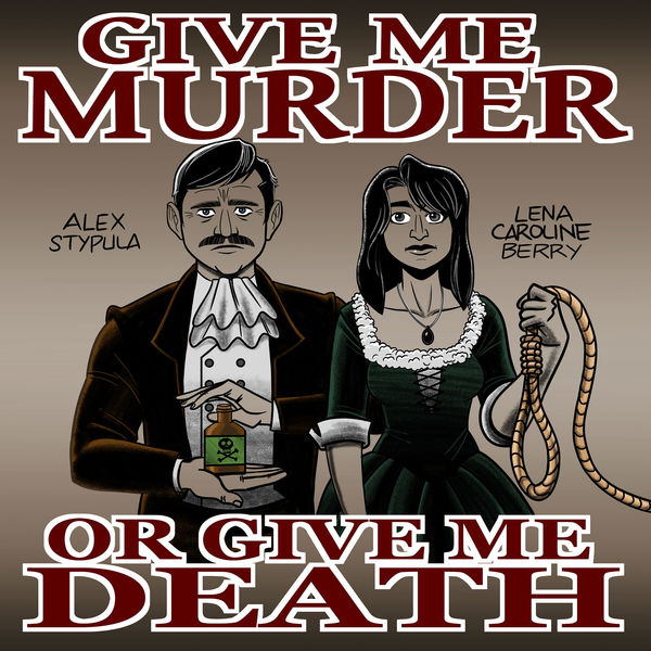 Give Me Murder Or Give Me Death - Give Me Murder #75 - Axlar