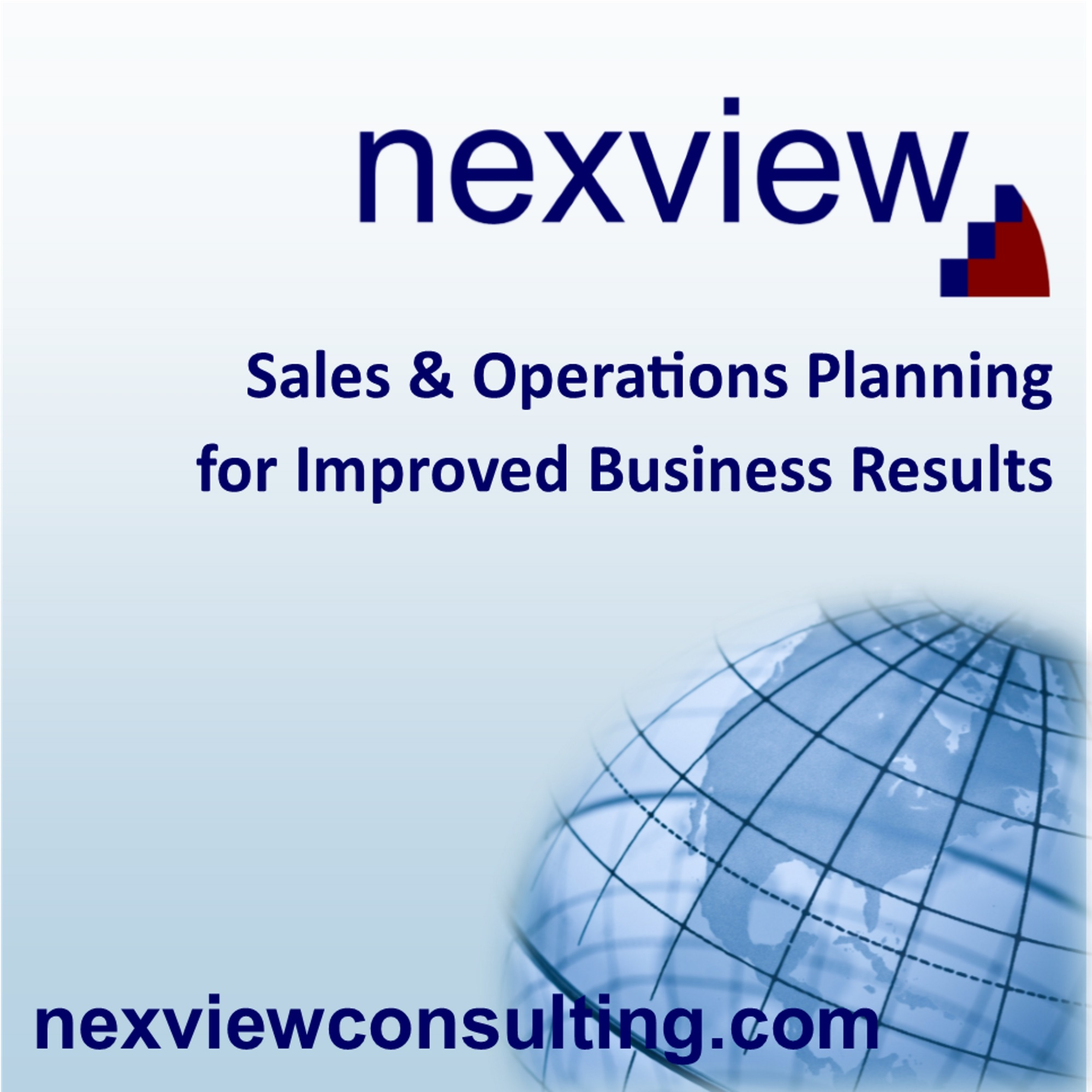 Nexview Consulting Tips for Improving Sales & Operations Planning and Supply Chain Performance