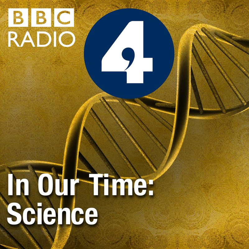 Podknife - In Our Time: Science by BBC