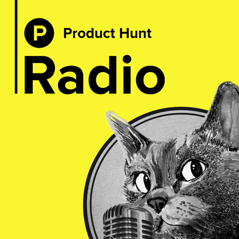 Podknife - Product Hunt Radio by Product Hunt